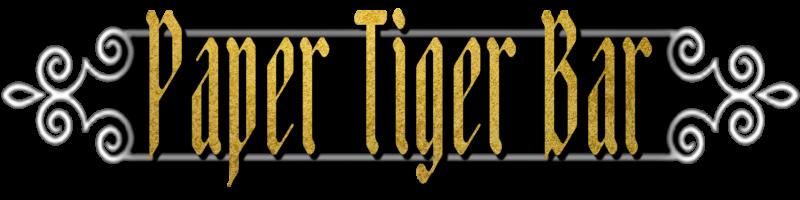 Paper Tiger Bar